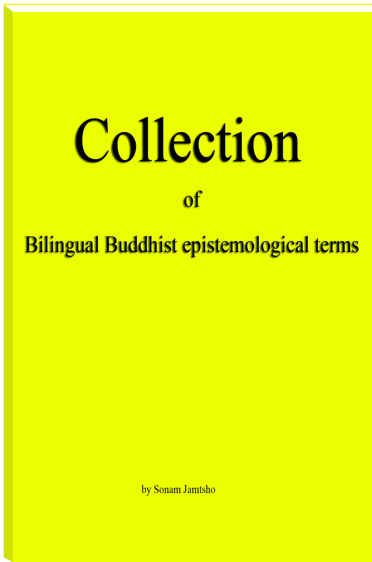 Collection of Bilingual Buddhist epistemological terms by Sonam Jamtsho
